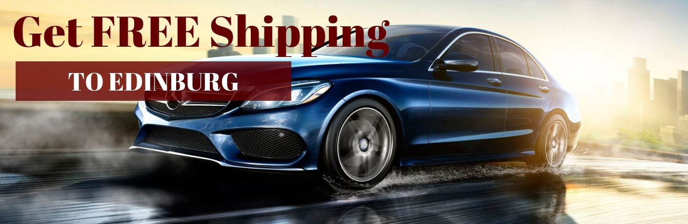 Blue Mercedes-Benz C-Class on a Freeway with Red Get FREE Shipping Text and White To Edinburg Text on a Red Rectangle