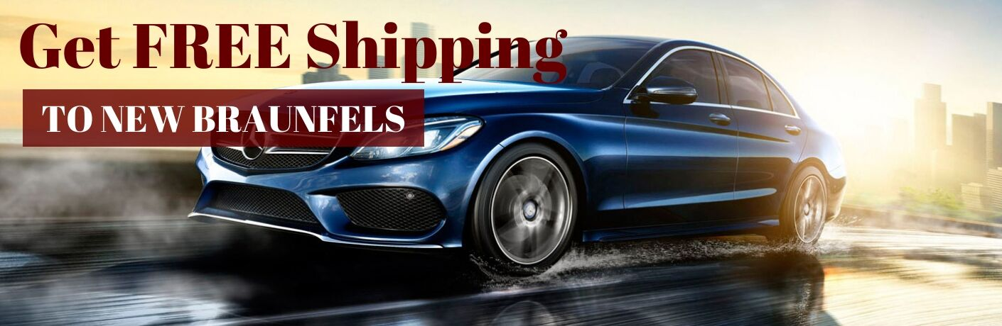 Blue Mercedes-Benz C-Class on a Freeway with Red Get FREE Shipping Text and White To New Braunfels Text on a Red Rectangle