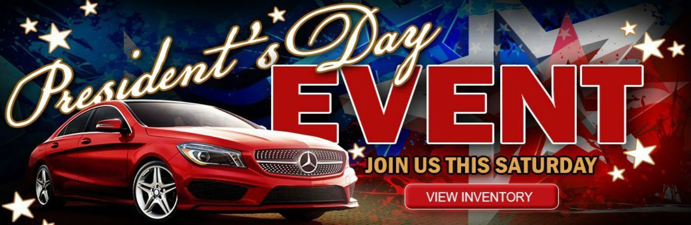 Mercedes-Benz of Arrowhead President's Day Sales Event