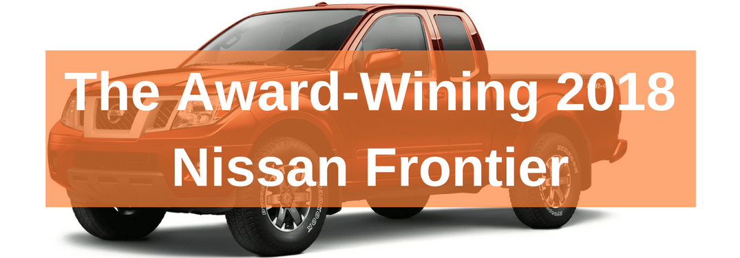 "2018 nissan frontier orange full view with text ""the award-winning 2018 Nissan Frontier"""