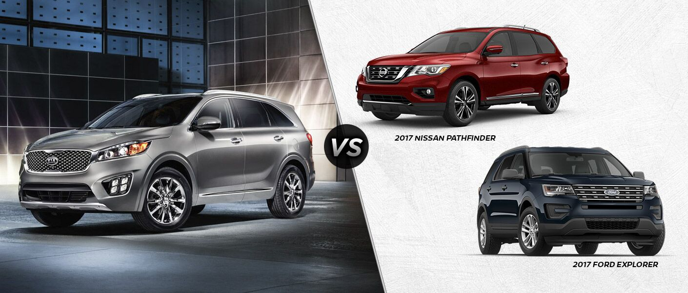 2017 Kia Sorento vs 2017 Ford Explorer vs 2017 Nissan Pathfinder