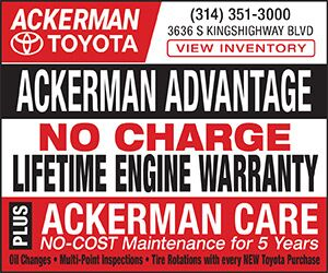 Ackerman Toyota - 314-351-3000 - 3636 S. Kingshighway Blvd. View Inventory. Ackerman Advantage, no charge lifetime engine warranty plus Ackerman Care no-cost maintenance for 5 years. Oil changes, Multi-point inspection, and tire rotations with every NEW Toyota purchase.