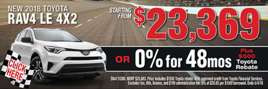 2018 Toyota RAV4 LE 4x2 offer at Ackerman Toyota starting from $23,369 or 0% for 48 mos. Plus $500 Toyota rebate. Stk #31380 MSRP $25,883. Price includes $1500 Toyota rebate. With approved credit from Toyota Financial Services. Excludes tax, title, license, and $199 administration fee. 0% at $20.83 per $1,000 borrowed. Ends 6/4/18.