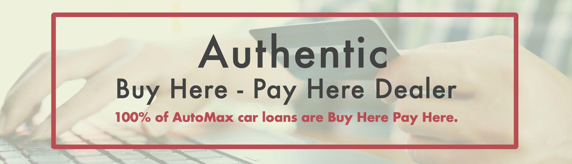 Pay Here Buy Here >> Buy Here Pay Here Financing At Automax In Henderson