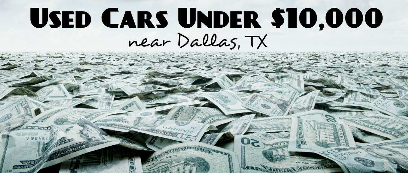 Used Luxury Cars under $10,000 near Dallas, TX