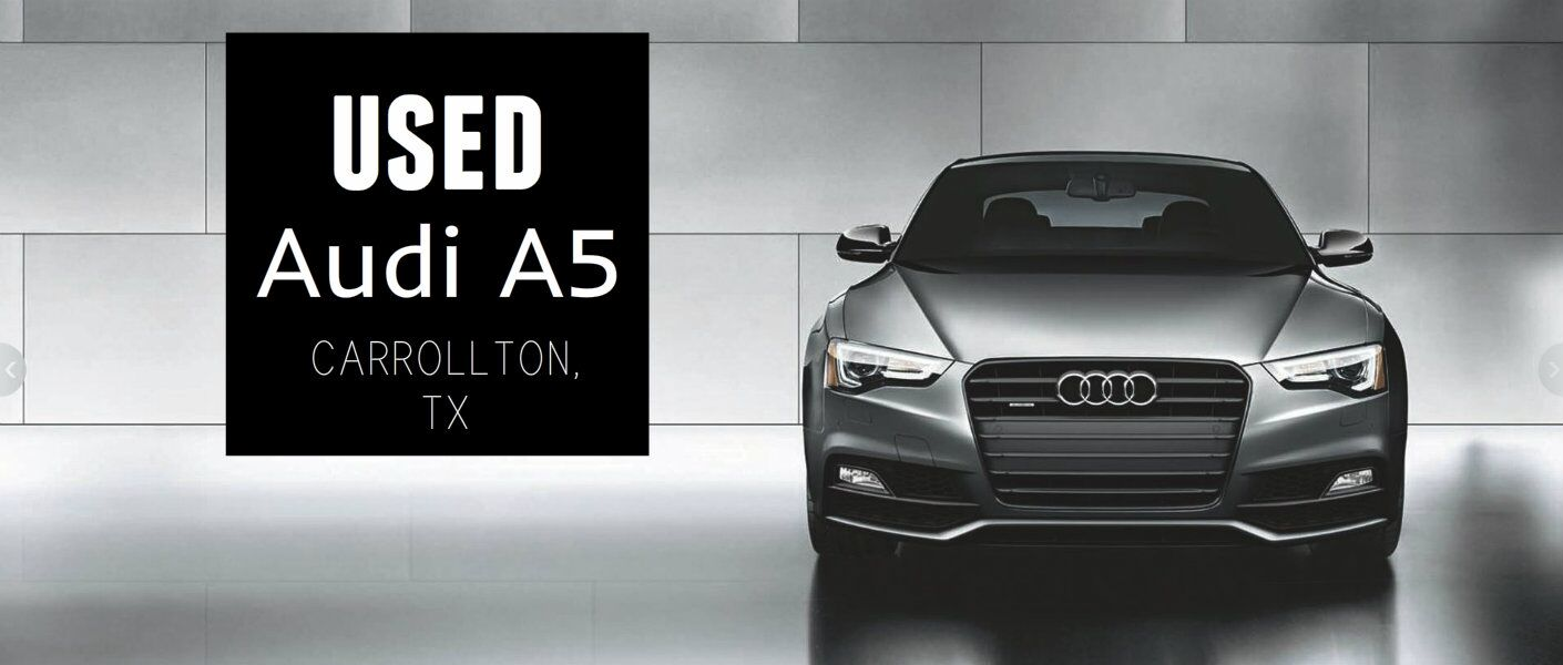 Used Audi A5 in Carrollton, TX