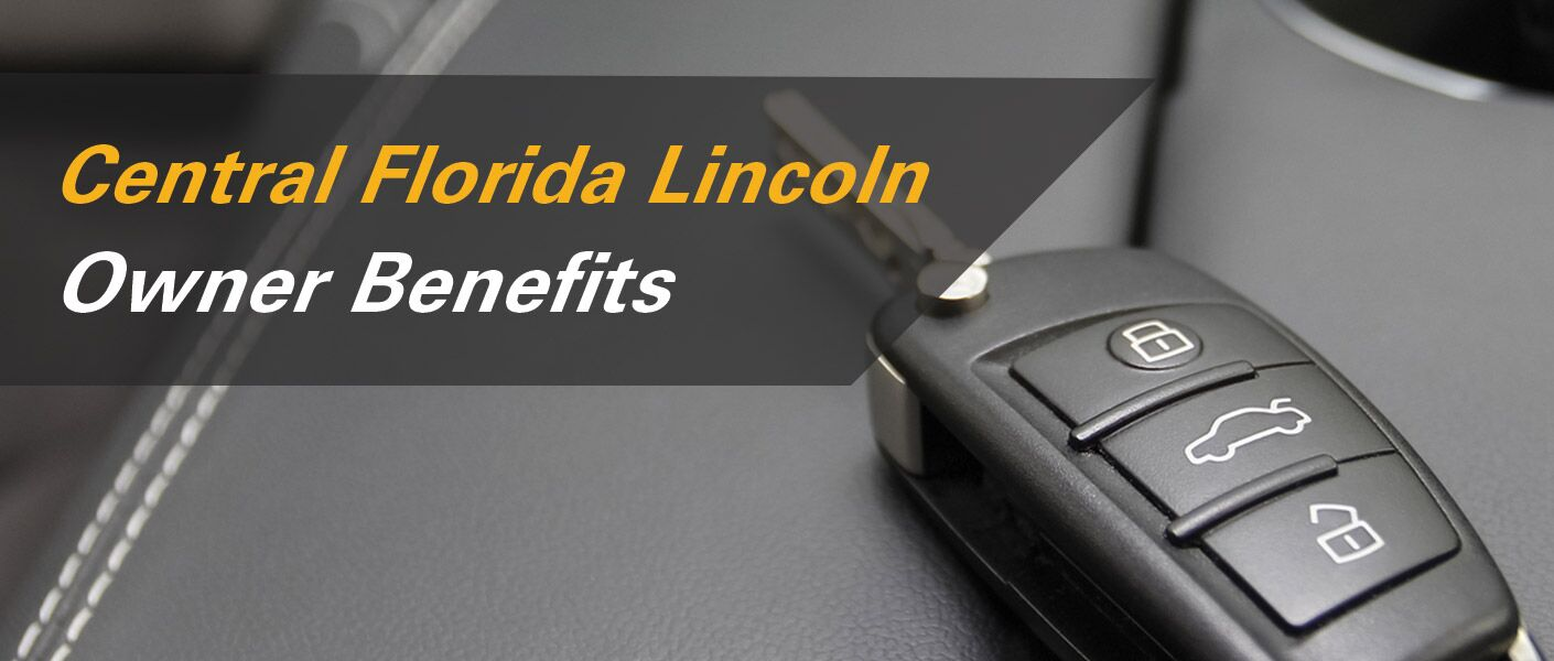 Owner Benefits at Central Florida Lincoln