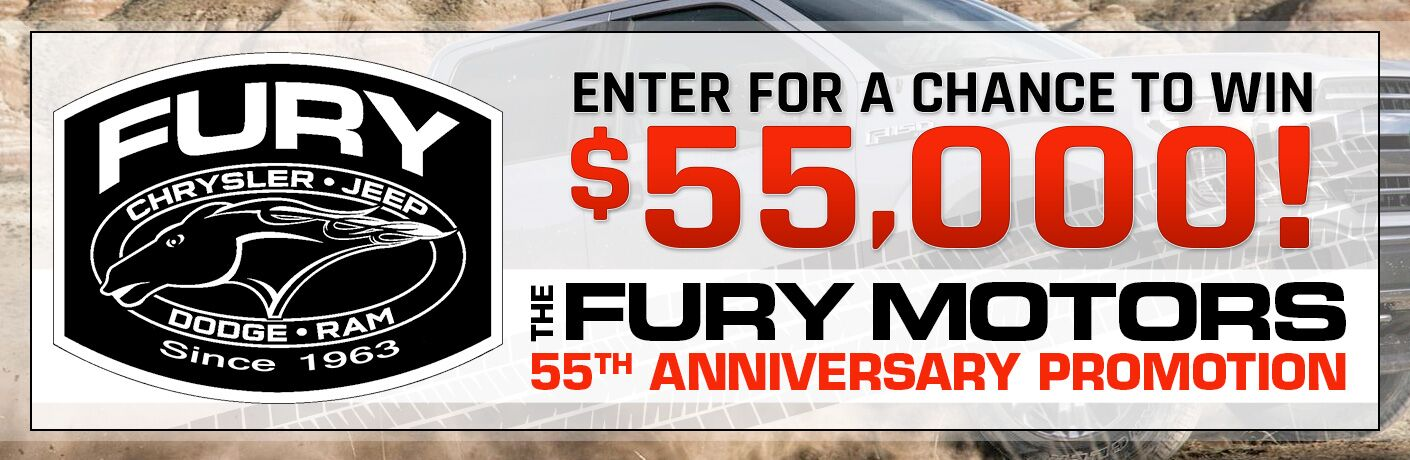 Enter for a chance to win $55,000 with the Fury Motors 55th Anniversary Promotion