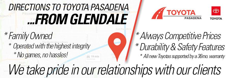 directions to Toyota Pasadena from Glendale