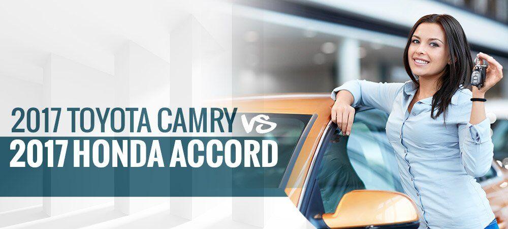 2017 Toyota Camry vs Honda Accord in Epping, NH