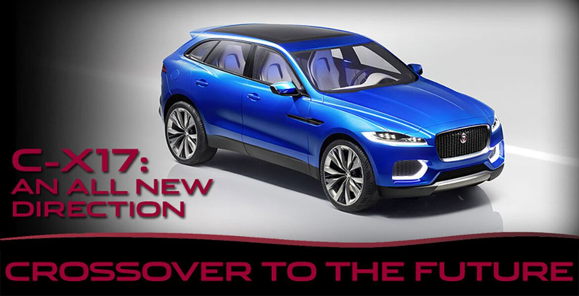 The All New C-X17 Crossover Concept Vehicle