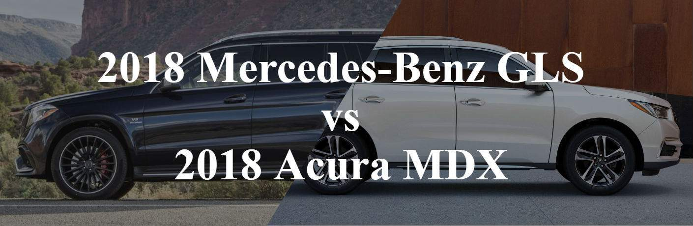 2018 Mercedes-Benz GLS vs 2018 Acura MDX long island city, ny_o