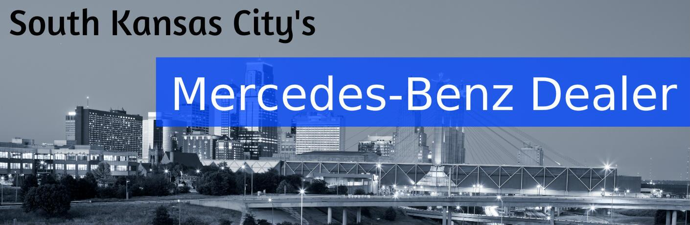 South Kansas City's Mercedes-Benz Dealer