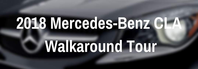 2018 Mercedes-Benz CLA walkaround tour