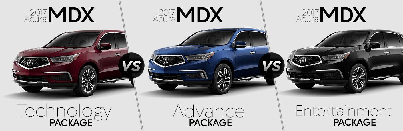 2017 Acura MDX Technology vs Advance vs Entertainment Packages