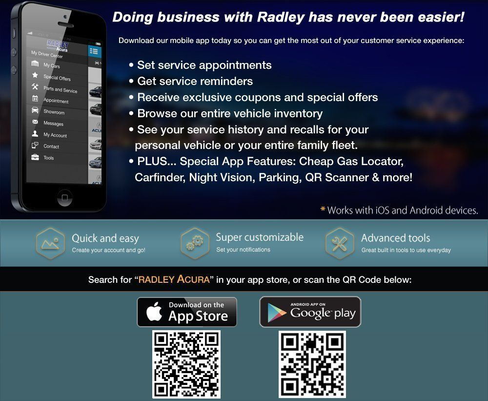 download the radley acura mobile app from the apple app store or google play download the radley acura mobile app