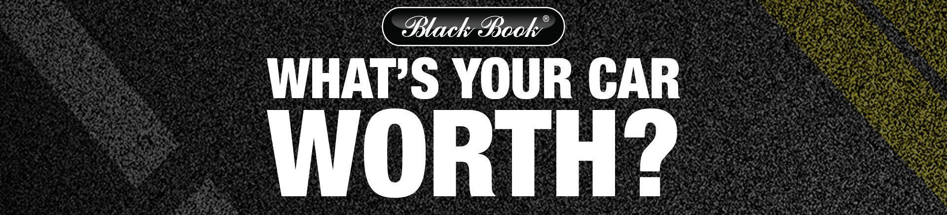 Black Book Trade In >> Get The Black Book Value For My Trade In What Is My Trade