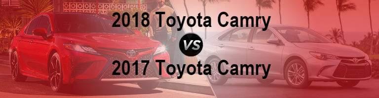 2018 Toyota Camry vs 2017 Toyota Camry lexington ma