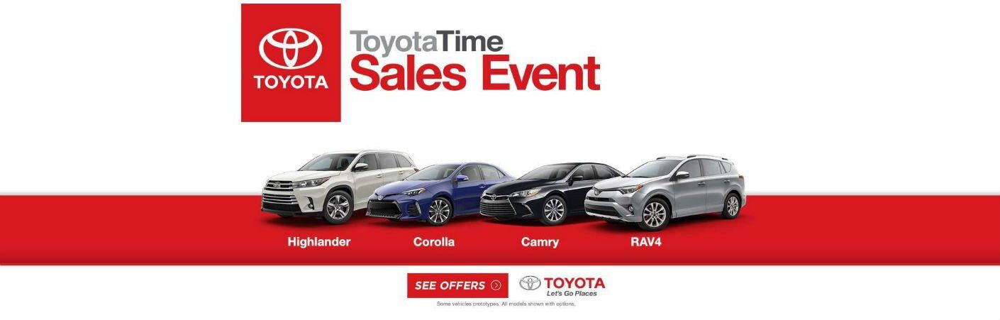 2017 ToyotaTime Sales Event RAV4 Corolla Highlander Camry Lafayette IN