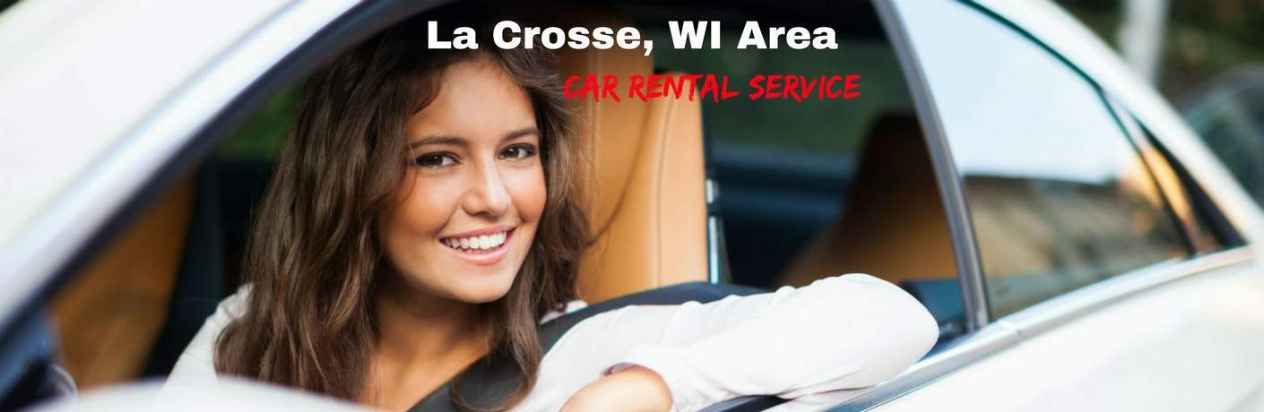 La Crosse, WI area Car Rental Service, text on an image of a smiling woman
