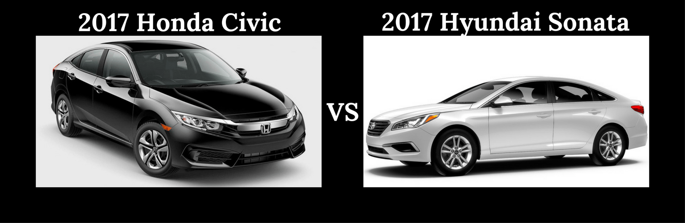 2017 Honda Civic vs 2017 Hyundai Sonata