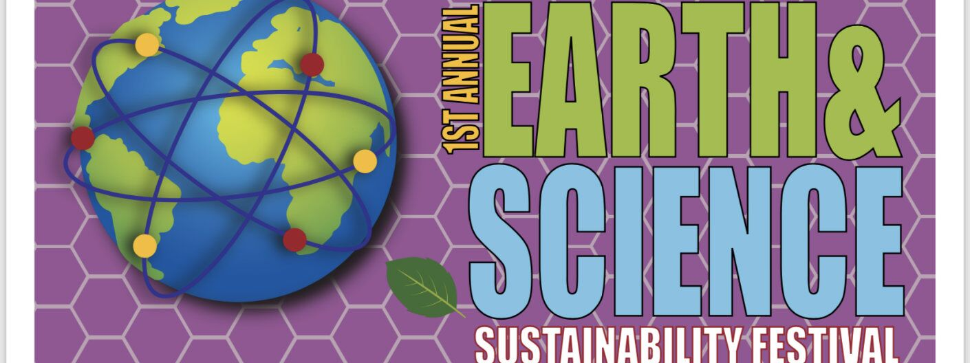 Poster for the Earth & Science Sustainability Festival