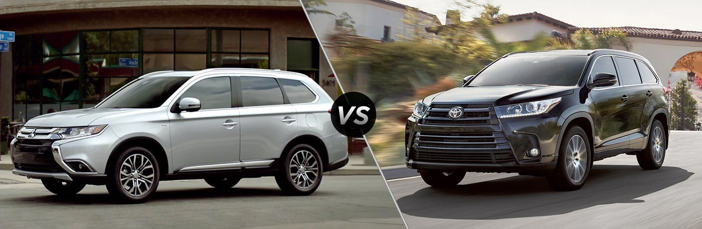 2017 Mitsubishi Outlander vs 2017 Toyota Highlander