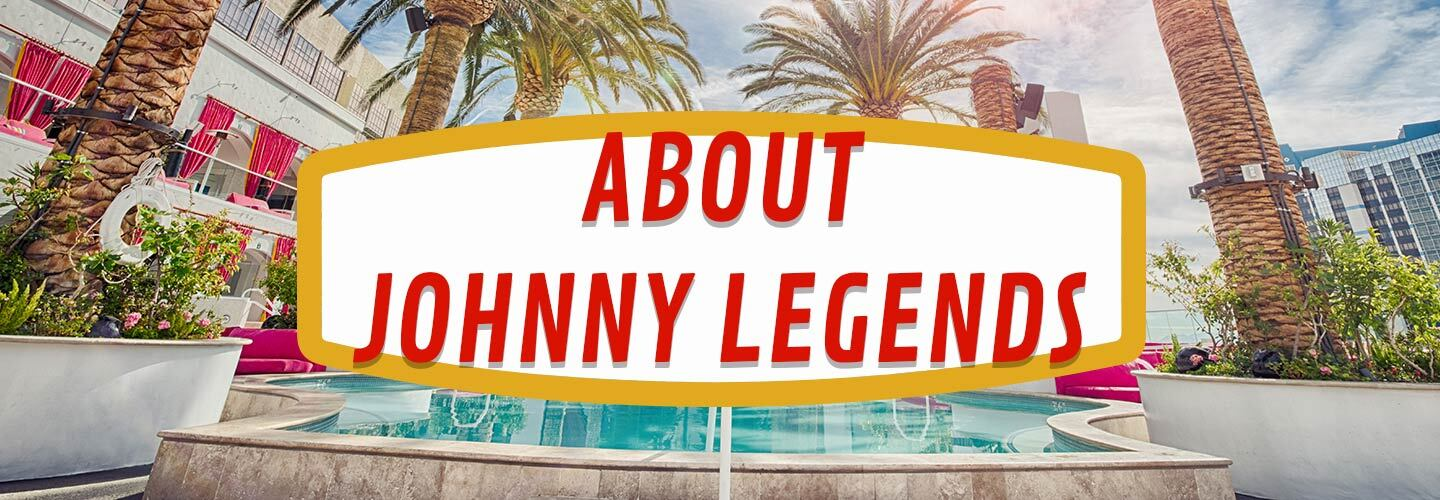 About Johnny Legends Las Vegas