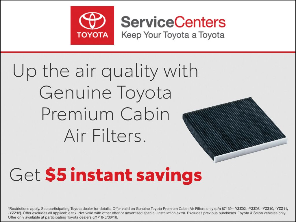 Up the air quality with Genuine Toyota Premium Cabin Air Filters. Get $5 instant savings
