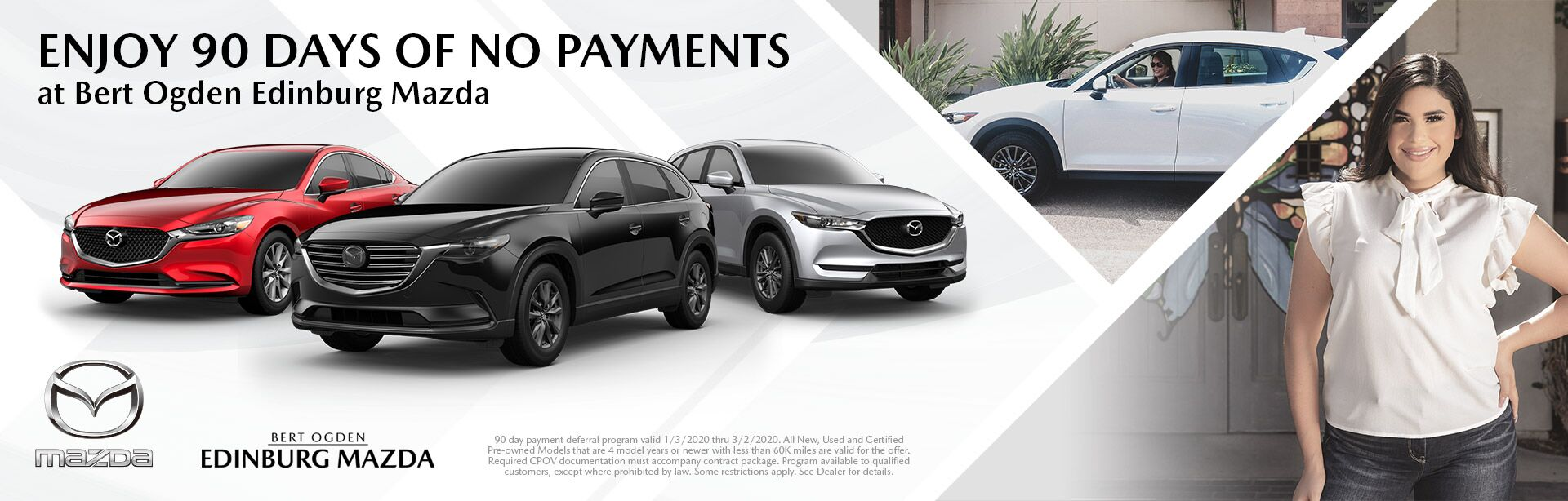 No Payments For 90 Days - Bert Ogden Edinburg Mazda - Edinburg, TX