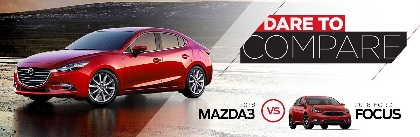 2018 Mazda3 vs. 2018 Ford Focus in Edinburg, TX