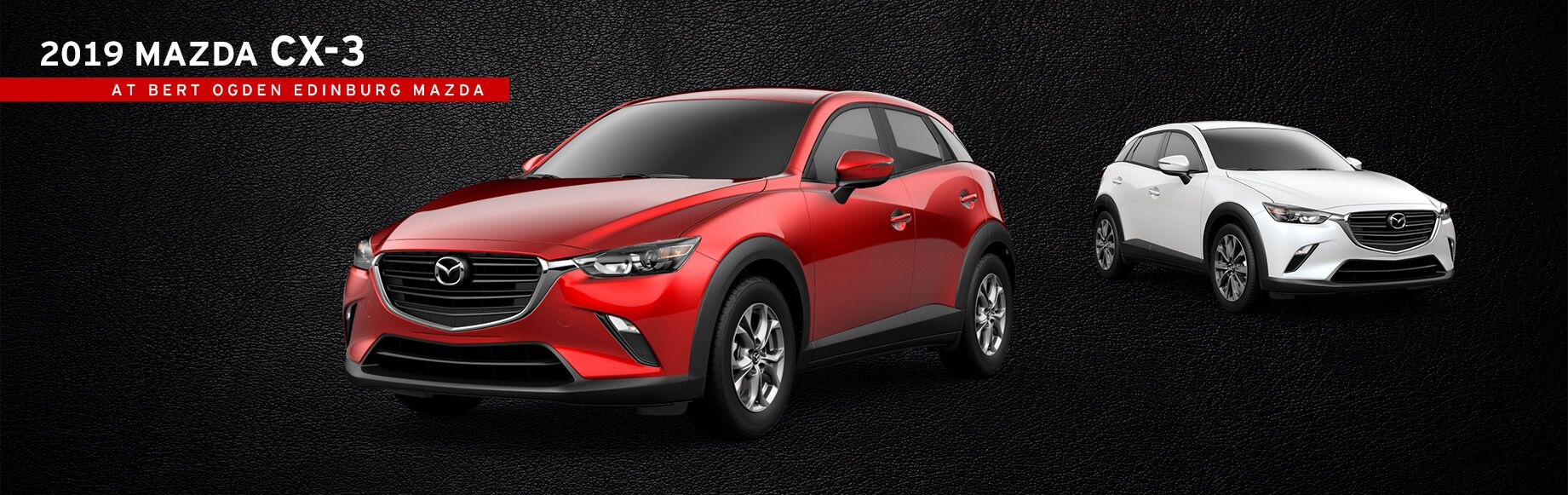 The 2019 Mazda CX-3 at Bert Ogden Edinburg Mazda