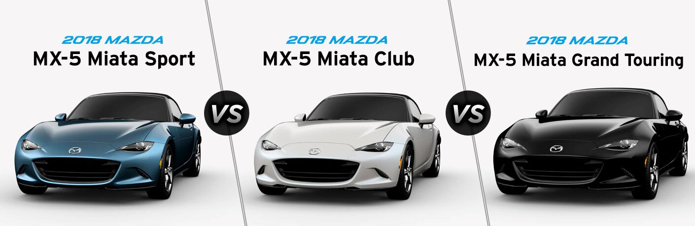 2018 Mazda MX-5 Miata Sport exterior front fascia and drivers side vs Club exterior front fascia and drivers side vs Grand Touring exterior front fascia and drivers side