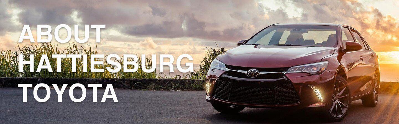 Used Cars Hattiesburg Ms >> About Toyota of Hattiesburg a Hattiesburg MS dealership