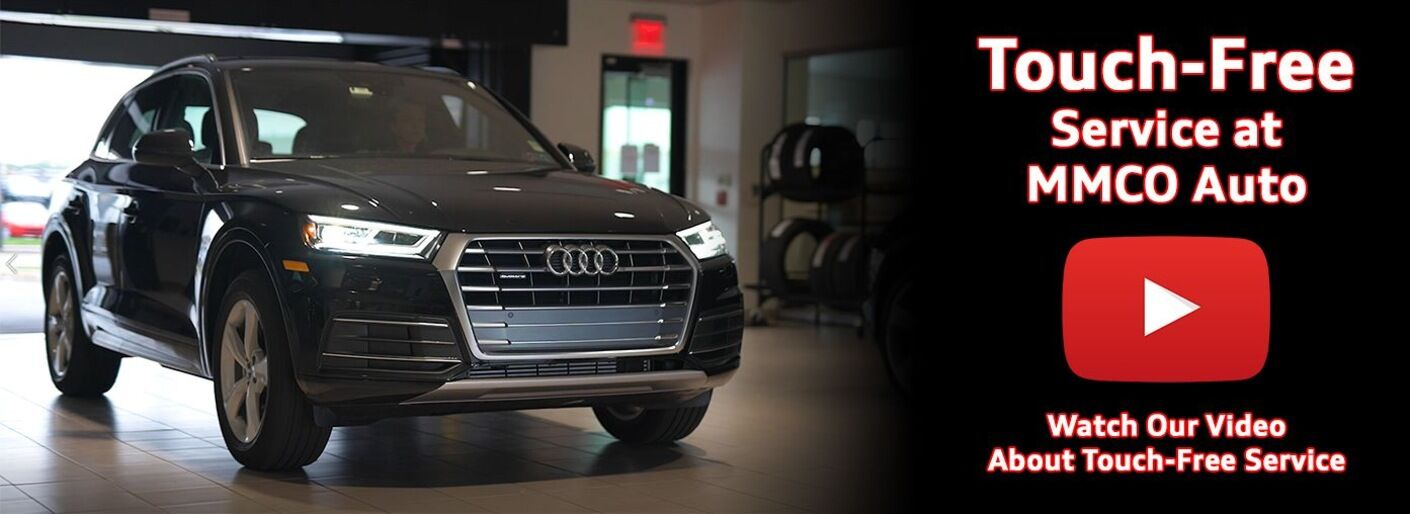 Touch-Free Service at MMCO Auto and Audi Wynnewood
