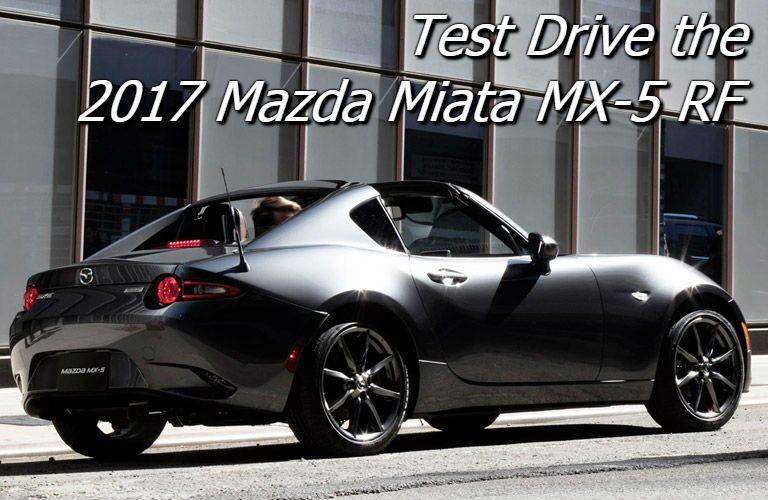 where can you test drive the 2017 mazda mx-5 miata rf in fond du lac?
