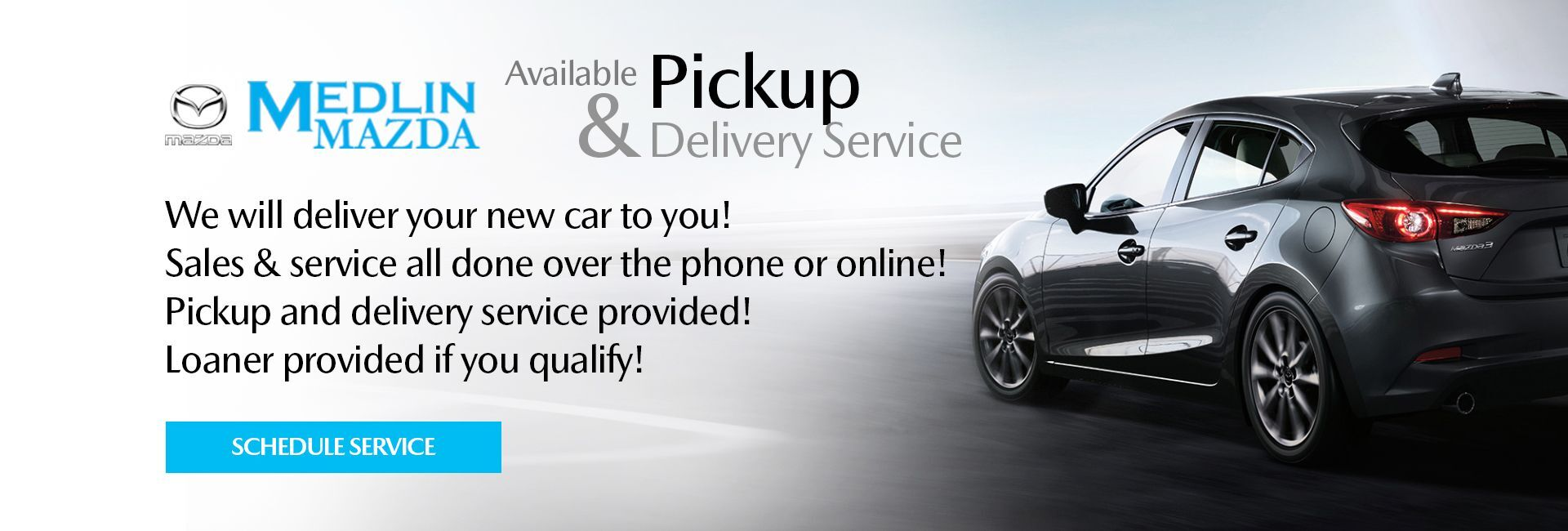 "banner image with text ""available pickup & delivery service"" next to mazda logo and vehicle"