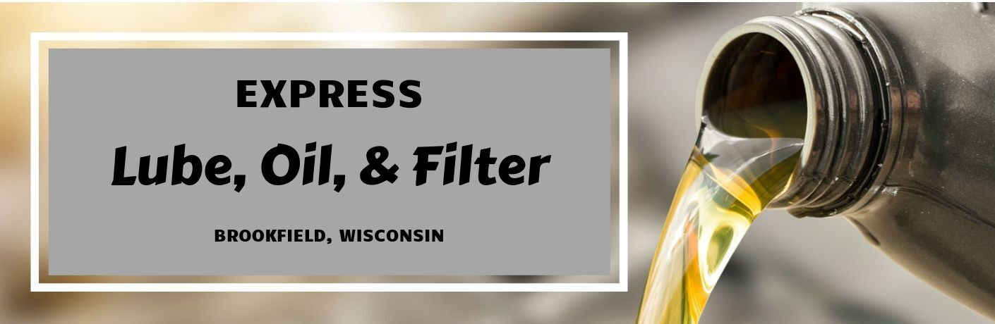 Express Oil, Lube, & Filter Brookfield, Wisconsin, text next an image of a gray oil bottle pouring out oil
