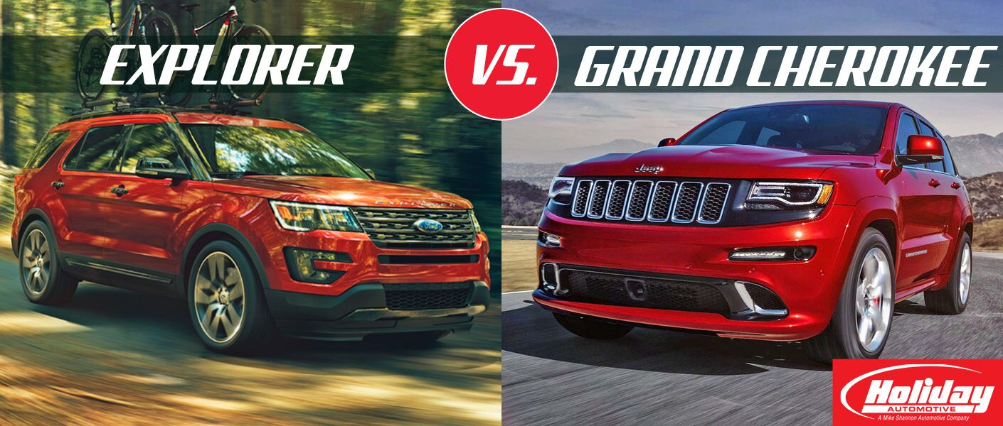 2017 Ford Explorer vs 2017 Jeep Grand Cherokee