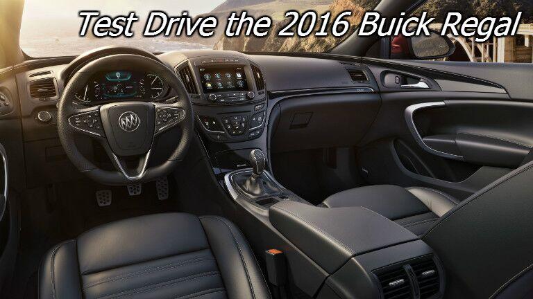 test drive the 2016 buick regal in fond du lac wi