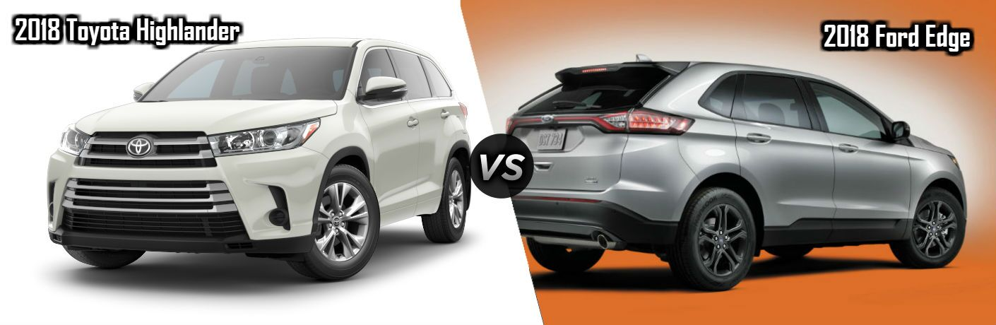 2018 Toyota Highlander in White vs 2018 Ford Edge in Silver