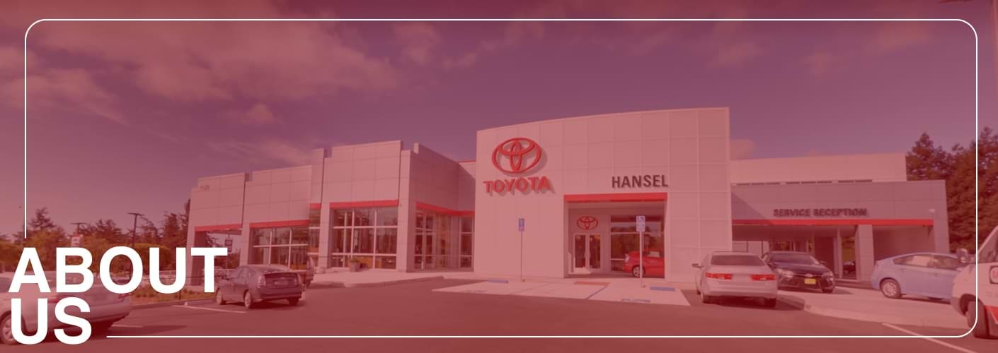 About Hansel Toyota