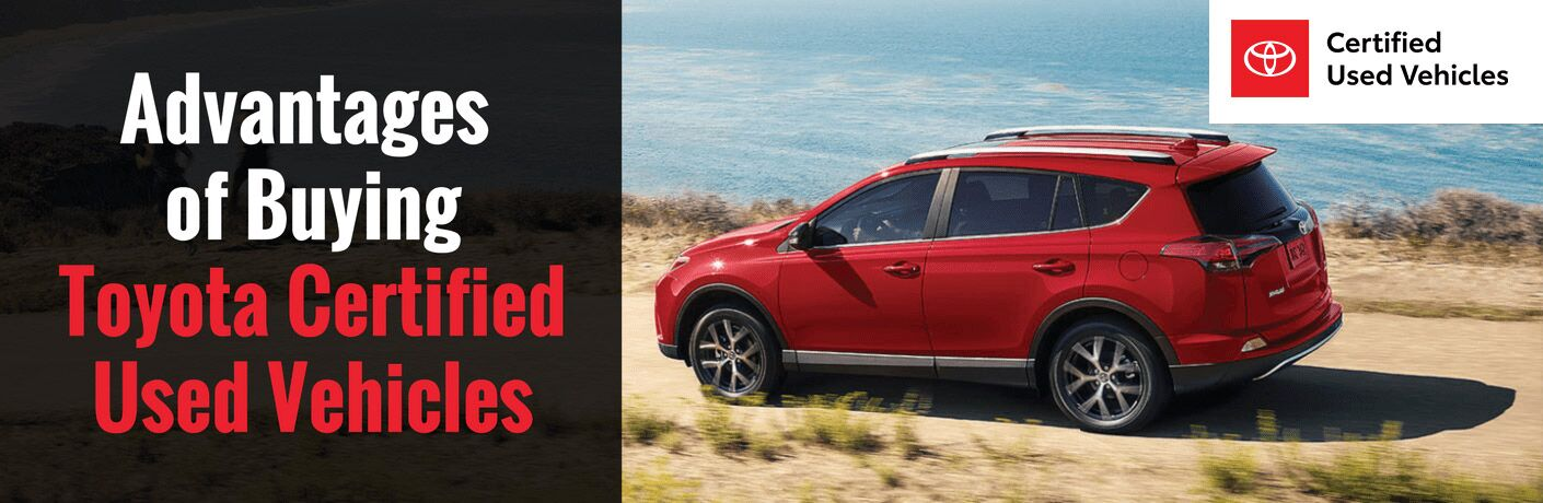 Advantages of buying Toyota Certified Used Vehicles