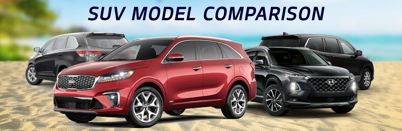 2019 Kia Sorento 2019 Hyundai Santa Fe 2019 Toyota Highlander