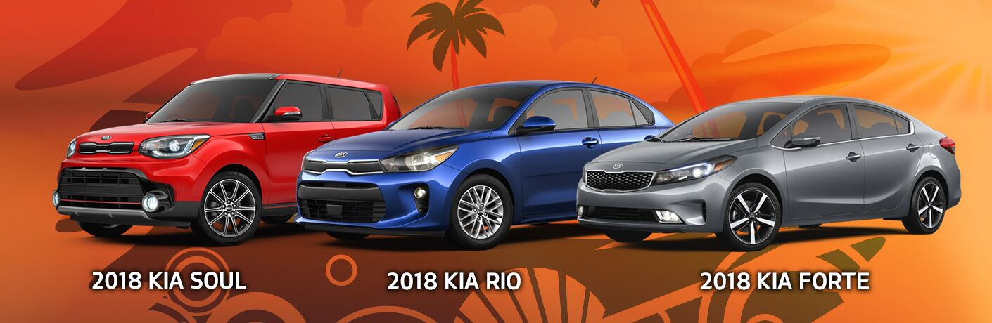 2018 Kia Forte 2018 Kia Rio 2018 Kia Soul
