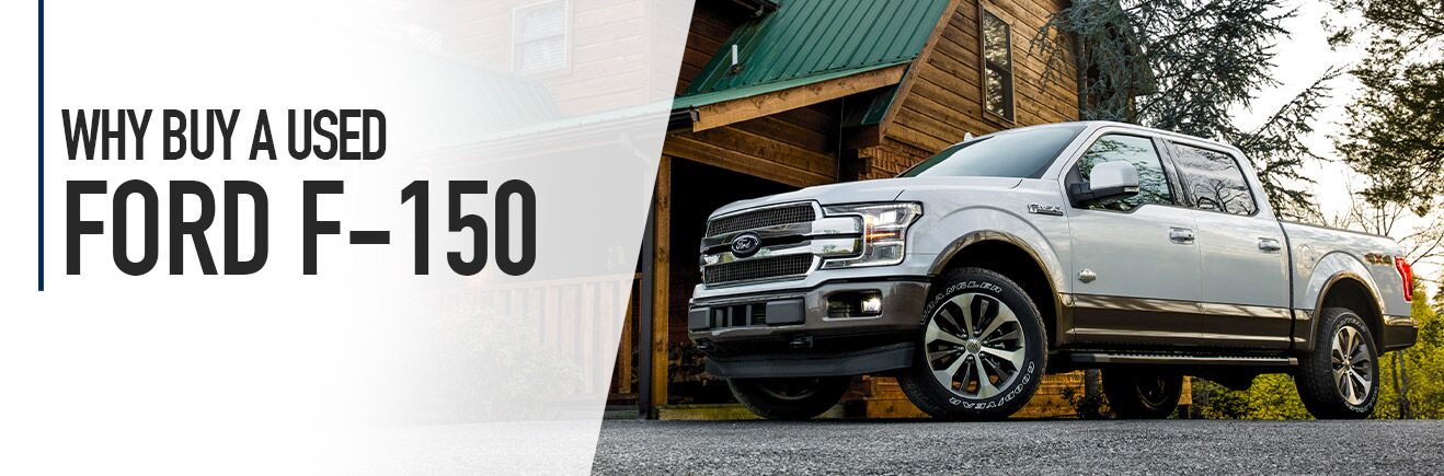 Why Buy a Used Ford F-150 - Bert Ogden Auto Outlet - Mercedes, TX