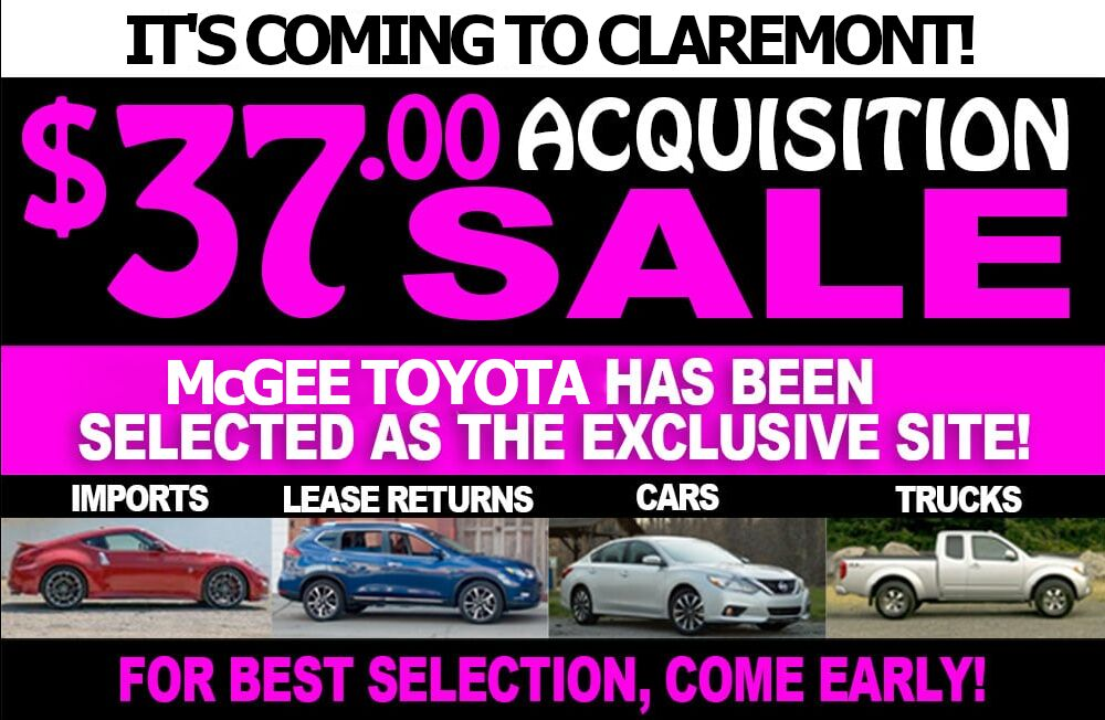 $37 Acquisition Sale at McGee Toyota of Claremont