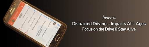 Distracted Driving - Impacts All Ages