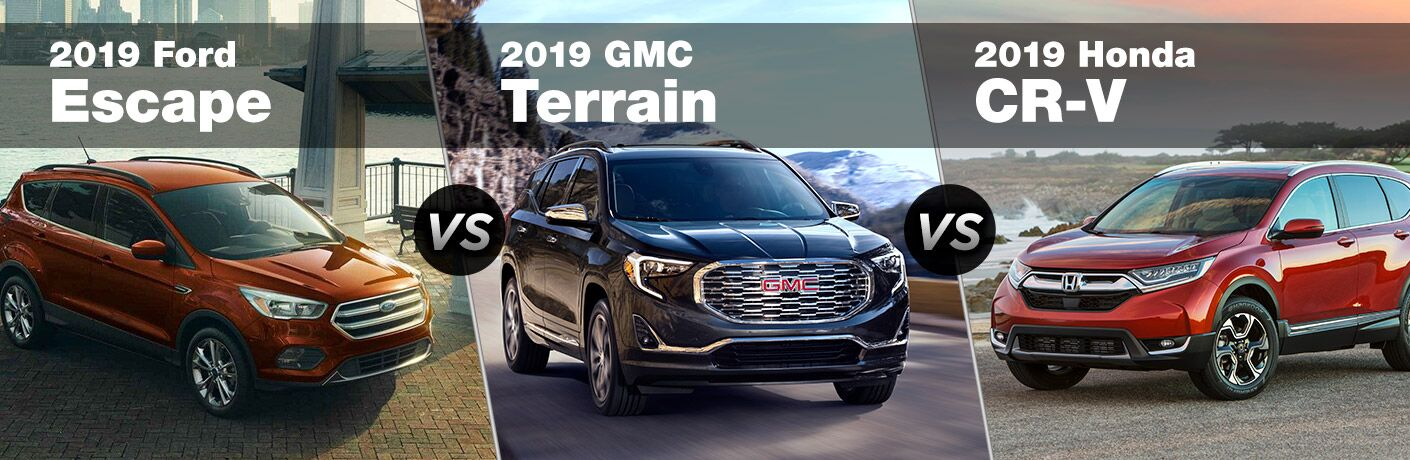 2019 Ford Escape, 2019 GMC Terrain and 2019 Honda CR-V next to each other