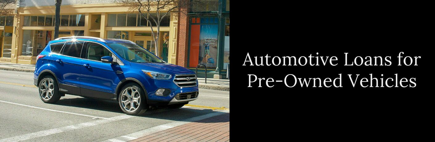 Automotive Loans for Pre-Owned Vehicles Title and a Blue 2017 Ford Escape